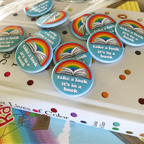 "1.5"" Button - Take a look, it's in a book - Reading Rainbow inspired Pinback Button"