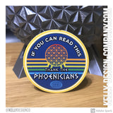 "If you can read this, thank the Phoenicians - 2"" Epcot fan sticker decal"
