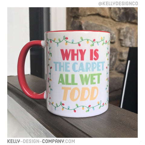 Todd and Margo Christmas Vacation quote mug by Kelly Design Company