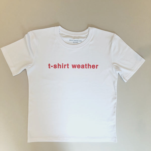 t-shirt weather t-shirt
