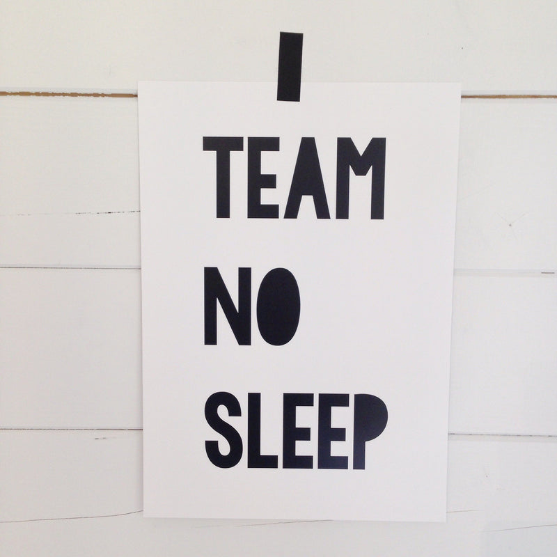 'team no sleep' a4 print Violet and Percy