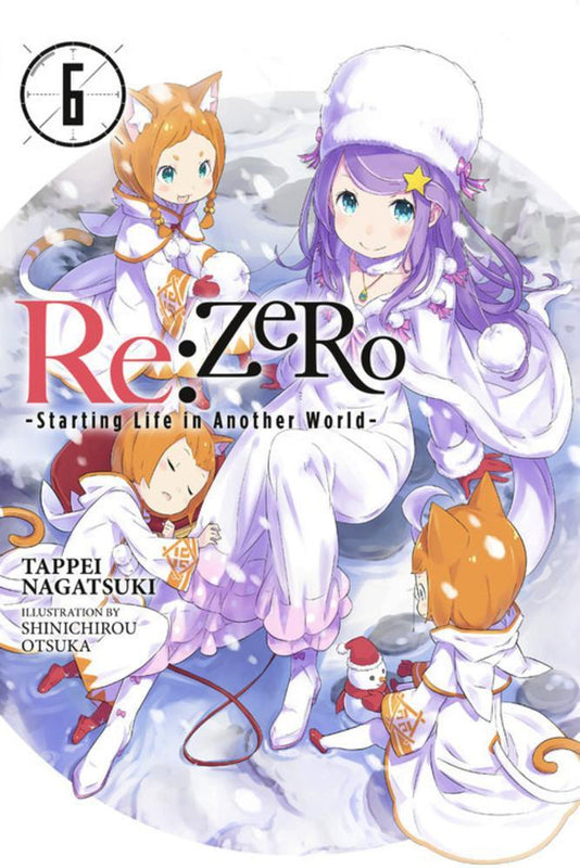 Re:ZERO Starting Life In Another World Novel Volume 6