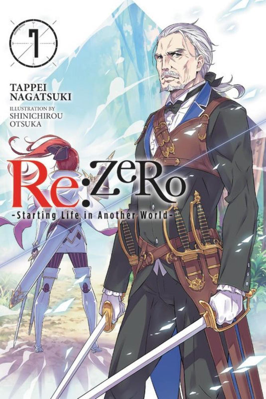 Vol. 7 - Re:ZERO Starting Life In Another World Novel