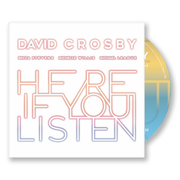 DAVID CROSBY - HERE IF YOU LISTEN CD
