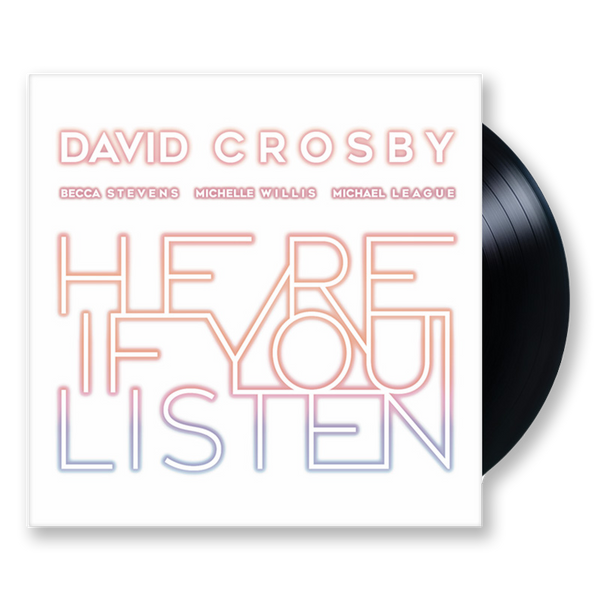 DAVID CROSBY - HERE IF YOU LISTEN VINYL LP