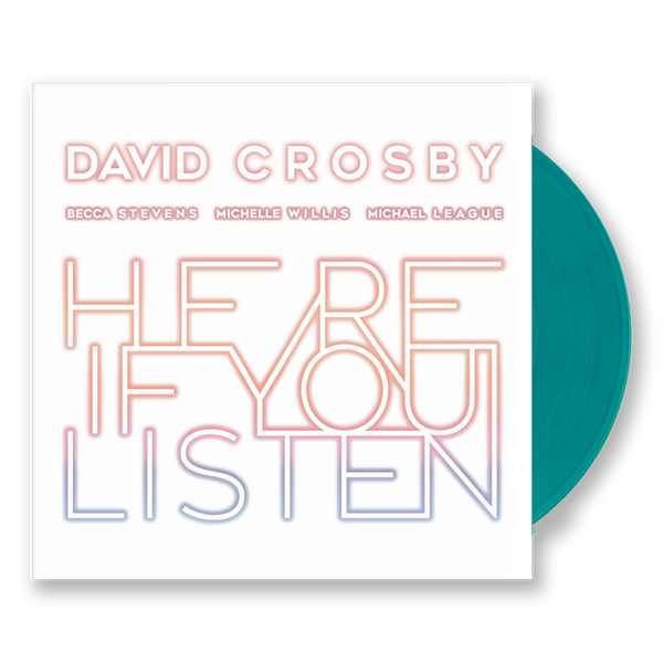 DAVID CROSBY - HERE IF YOU LISTEN COLOR VINYL LP
