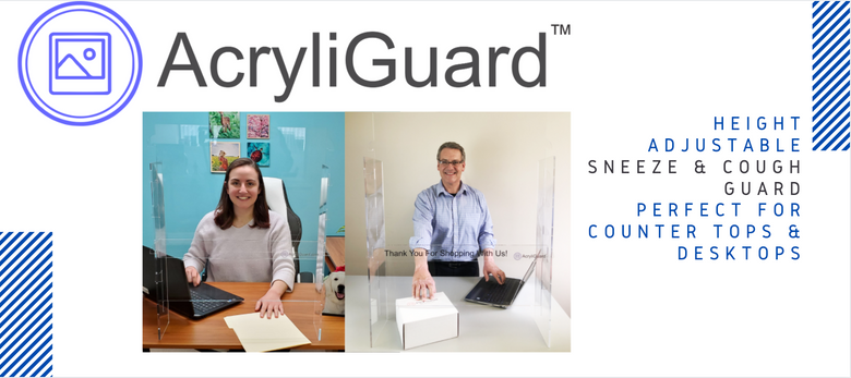 How can we help: Shielding You with AcryliGuards™ Sneeze Guards & the Story Behind it