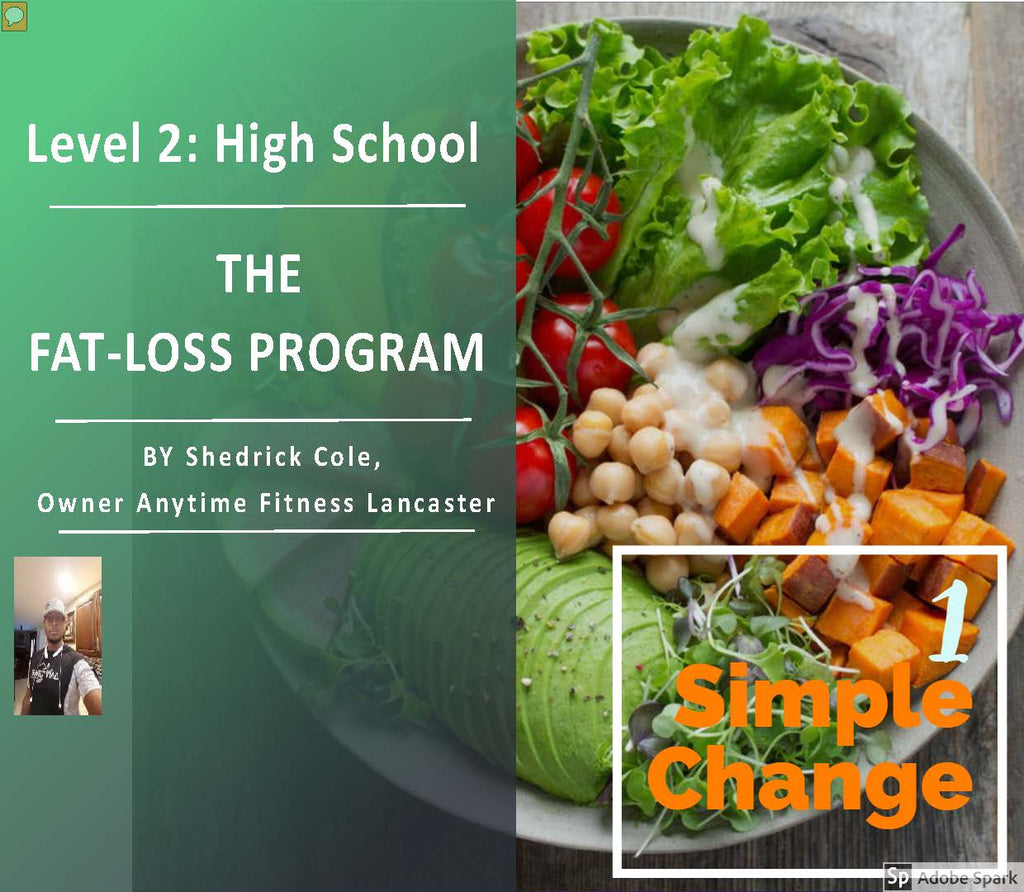 1SimpleChange: Level 1, High School: Fat Loss