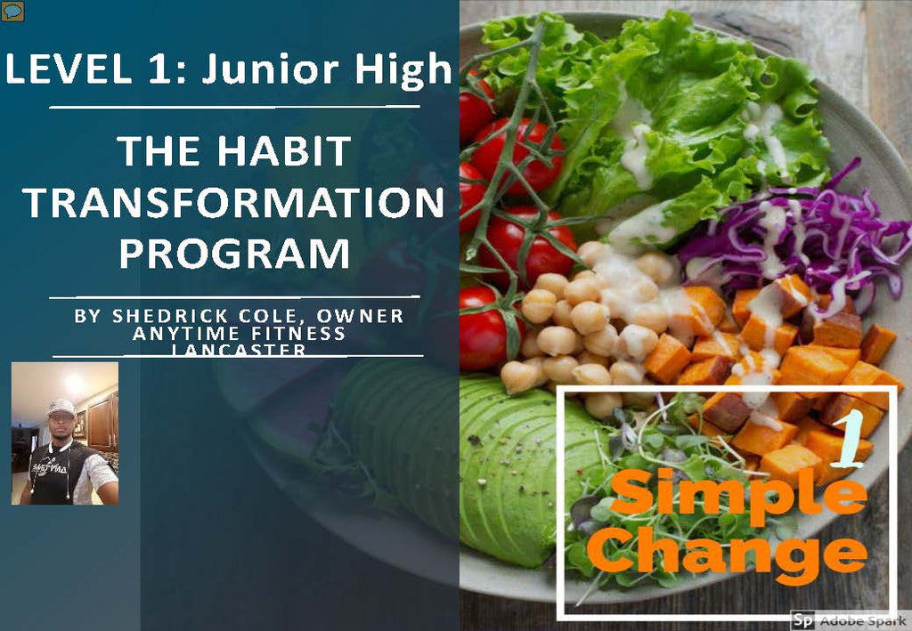 1SimpleChange: Level 1, Junior High:  Habitual Transformation