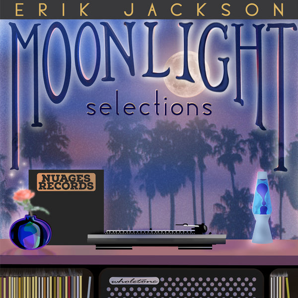 Moonlight Selections by Erik Jackson, Out Now!