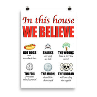 In this house WE BELIEVE Poster