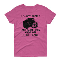 I Shoot People... Women's short sleeve t-shirt