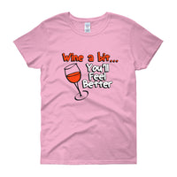 Wine A Bit.. Women's short sleeve t-shirt