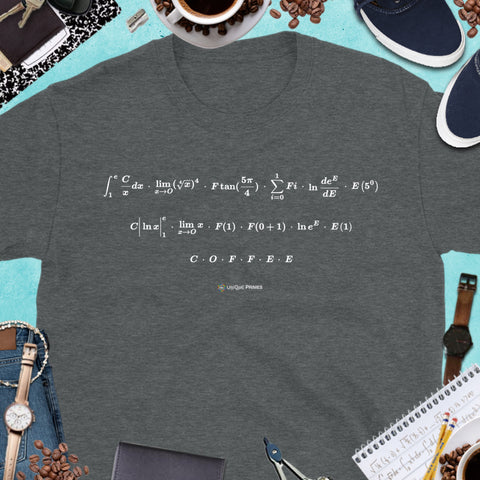 COFFEE Math Message Unisex T-shirt