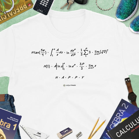 HAPPY Math Message Unisex T-shirt