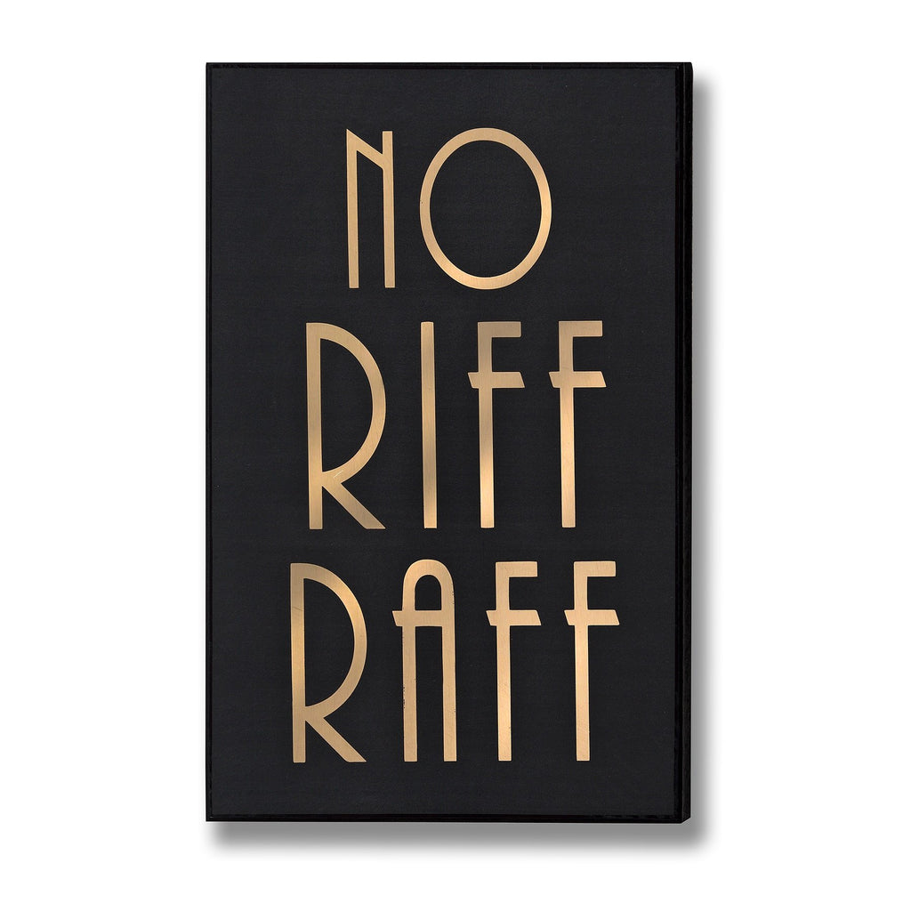 Plaque to keep away the Riff Raff