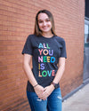 'All You Need Is Love' Graphic Tee