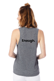 Enough Tank - Ash Heather