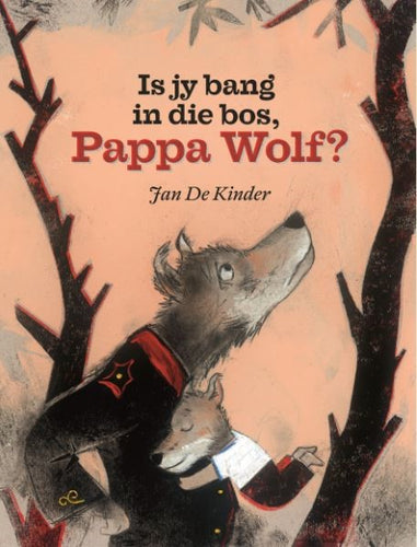 Is jy bang in die bos, Pappa Wolf?