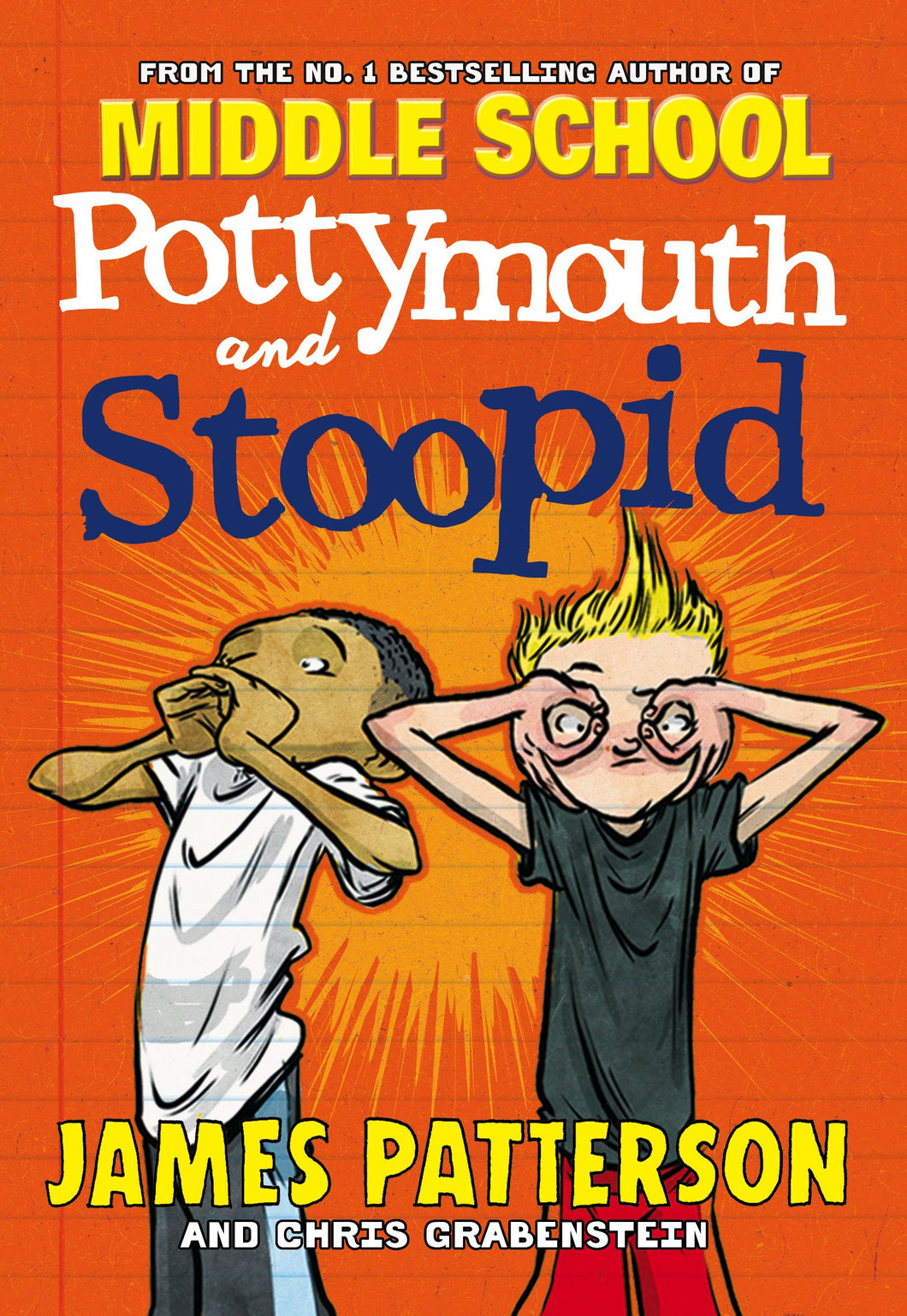 Middleschool: Pottymouth and Stoopid