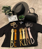 BE KIND T- Shirt