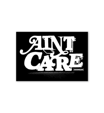 Aint Care sticker