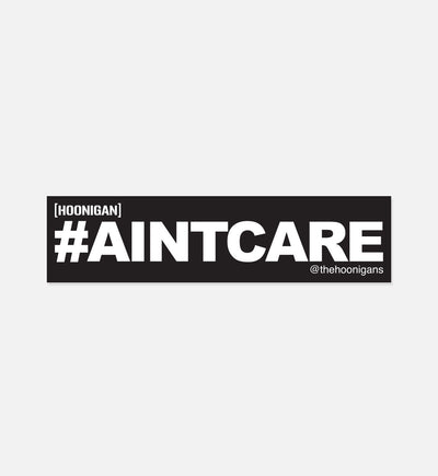 #AINT CARE sticker