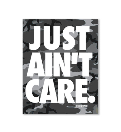 JUST AINT CARE CAMO poster