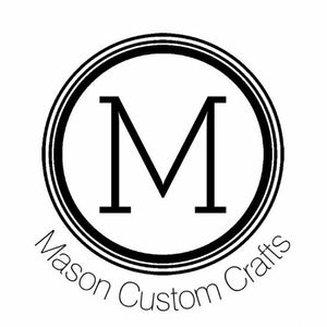 Mason Custom Crafts