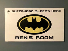 A Superhero sleeps here