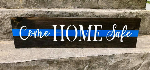 Come Home Safe Signs