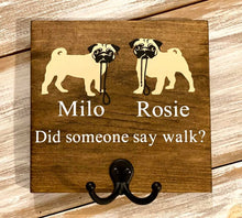 Did Someone Say Walk- Dog Leash Hook Sign
