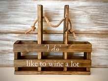"""I Do"" Wine Caddy"