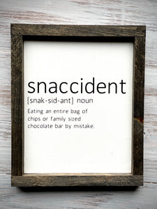 Hangry, Snaccident, Calorie Kitchen Signs