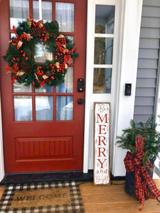 """Be Merry and Bright"" Porch sign"