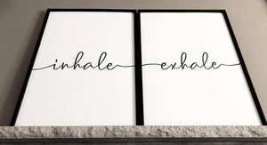 Inhale/Exhale Sign