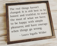 The Real Things... Laura Ingalls Wilder quote