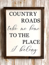 Country Roads quote sign