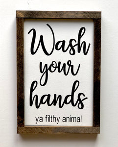 """Wash your hands"" sign On"
