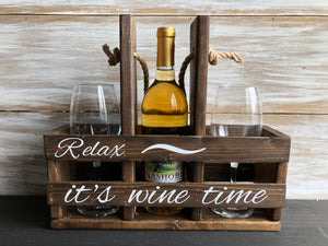 Relax it's wine time