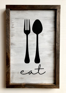 "Spoon & Fork ""Eat"" sign"