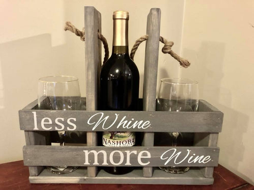 Wine Caddy - Less whine, more wine