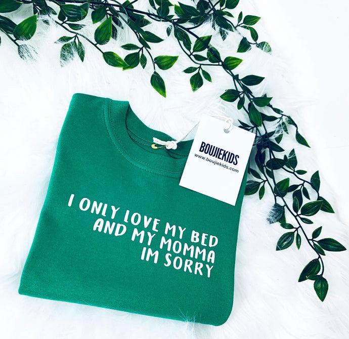 I Only Love My Bed T Shirt Baby