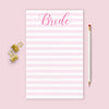 Bride Jumbo Notepad - Elizabeth Rose Designs - Monograms, Stationery, & Personalized Gifts