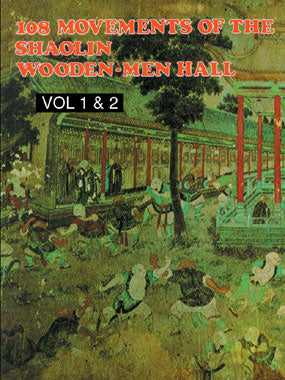 108 Movements of the Shaolin Wooden-Men Hall Part I & 2 by Leung Ting