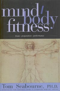 Mind Body Fitness: Focus, Preparation, Performance