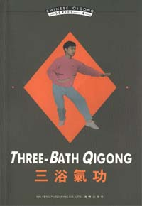 Three-Bath Qigong - Chinese Qigong Series 4 Book
