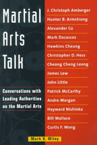Martial Arts Talk : Conversations with Leading Authorities on the Martial Arts