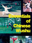 Essentials of Chinese Wushu