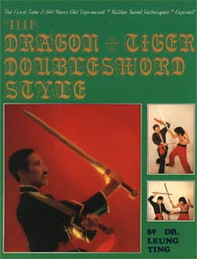 The Dragon-Tiger Double Sword Style